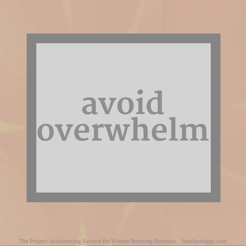 Avoid Overwhelm