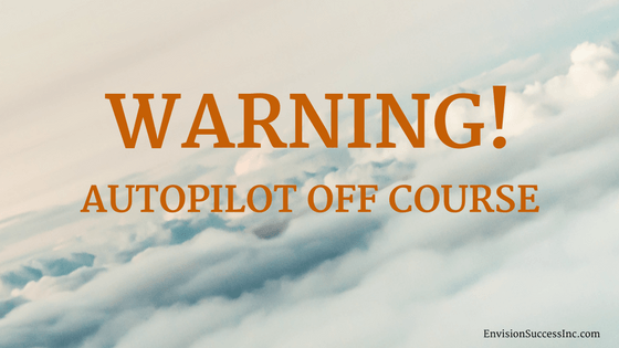 warning! autopilot off course